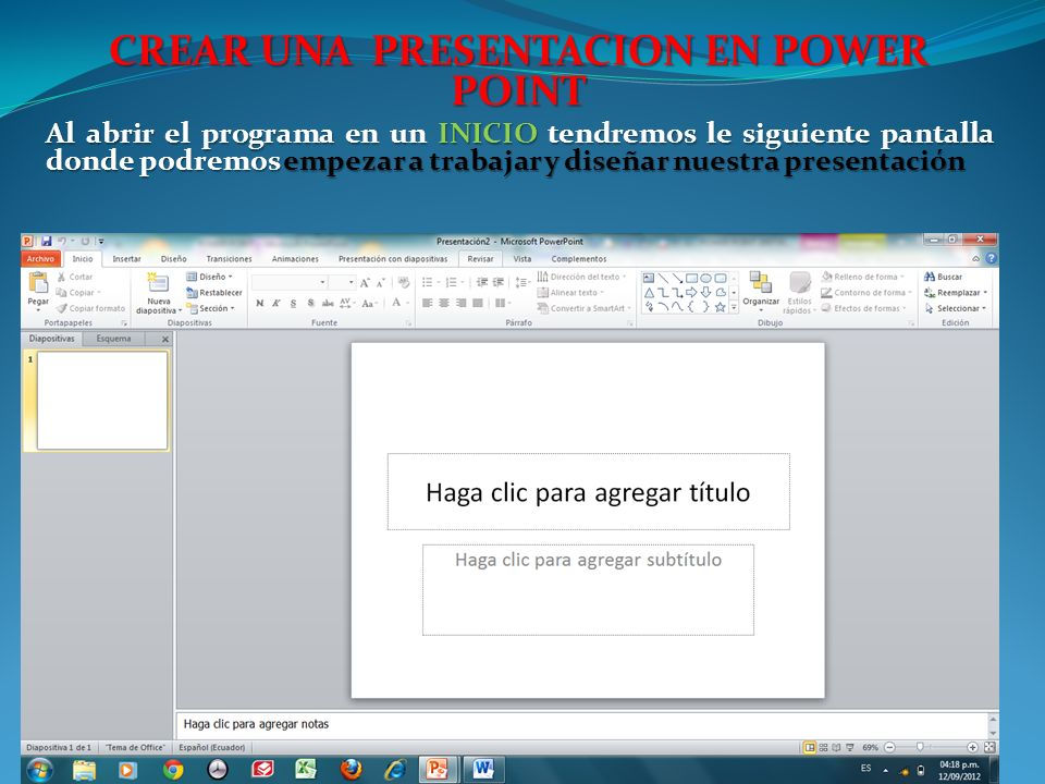 CREAR UNA PRESENTACION EN POWER POINT