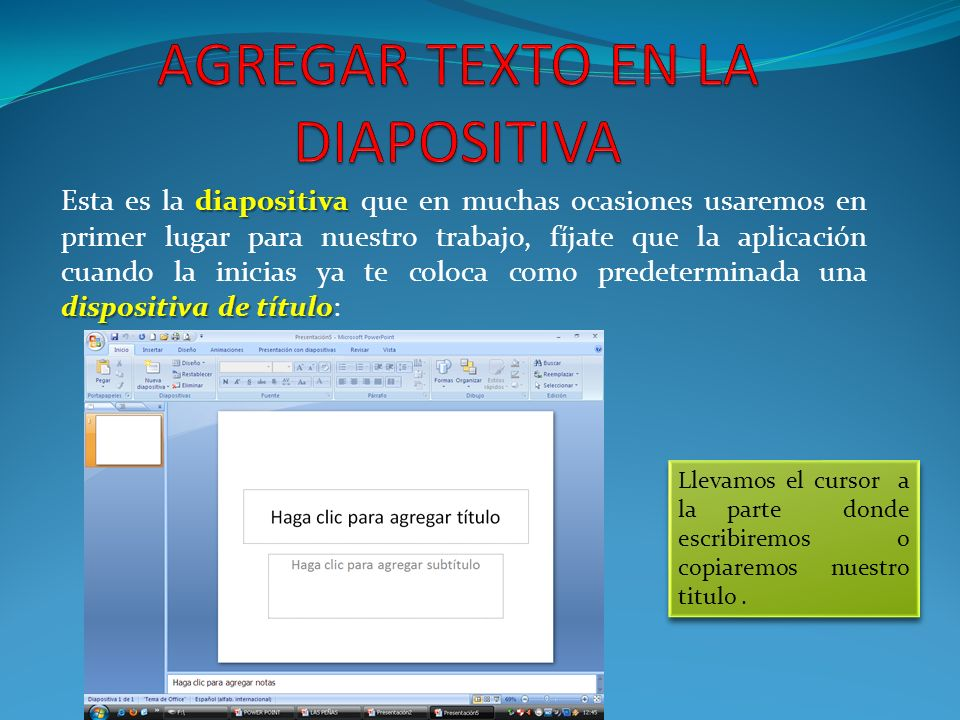 AGREGAR TEXTO EN LA DIAPOSITIVA