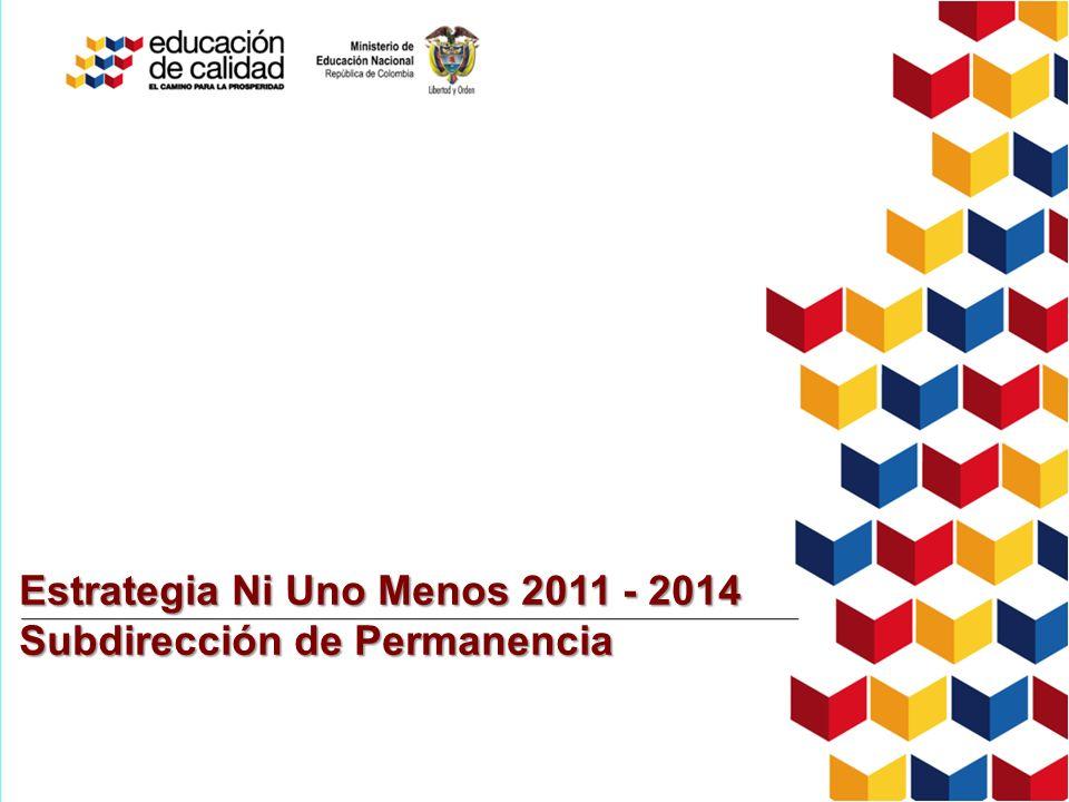 Estrategia Ni Uno Menos 2011 - 2014