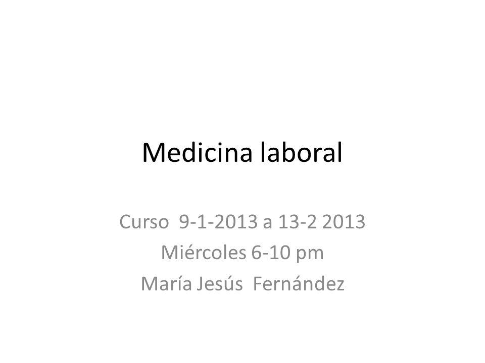 Curso 9-1-2013 a 13-2 2013 Miércoles 6-10 pm María Jesús Fernández