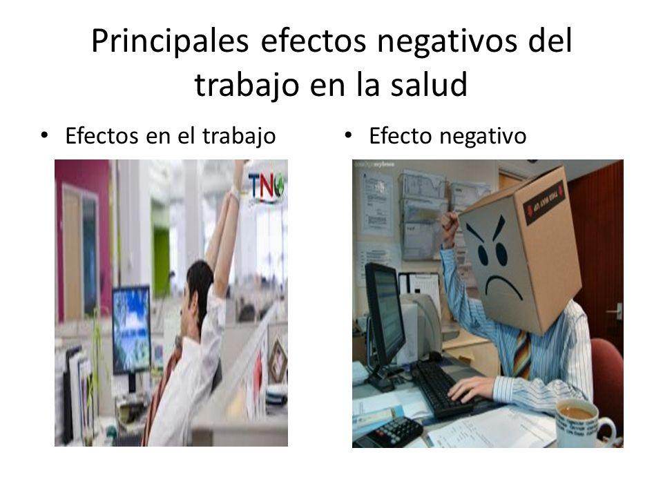 Principales efectos negativos del trabajo en la salud
