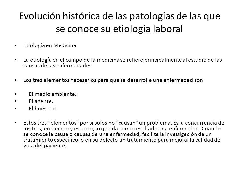 Evolución histórica de las patologías de las que se conoce su etiología laboral