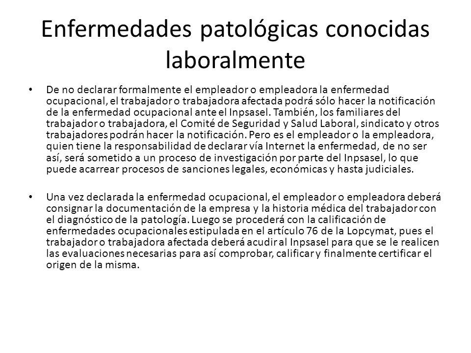 Enfermedades patológicas conocidas laboralmente