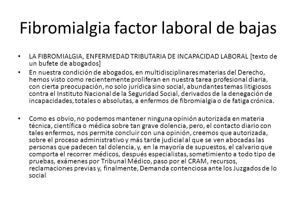 Fibromialgia factor laboral de bajas