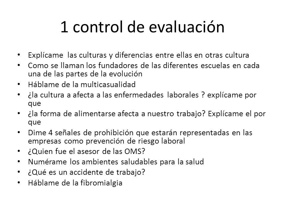 1 control de evaluación Explícame las culturas y diferencias entre ellas en otras cultura.