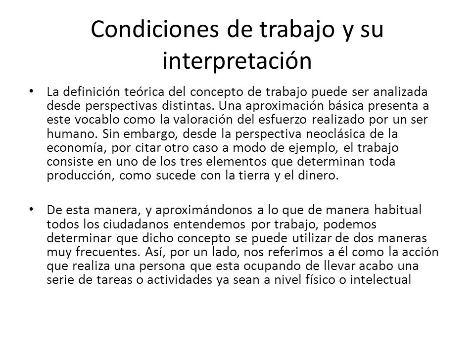 Condiciones de trabajo y su interpretación