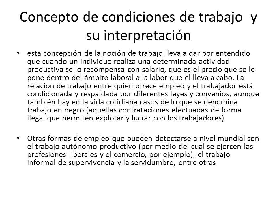 Concepto de condiciones de trabajo y su interpretación