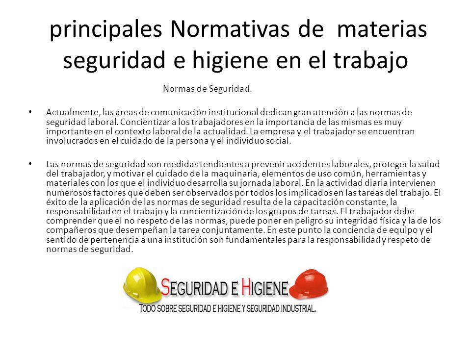 principales Normativas de materias seguridad e higiene en el trabajo