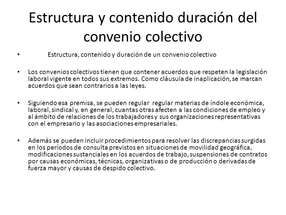 Estructura y contenido duración del convenio colectivo