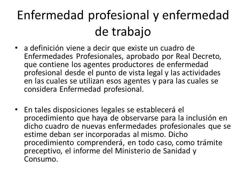 Enfermedad profesional y enfermedad de trabajo