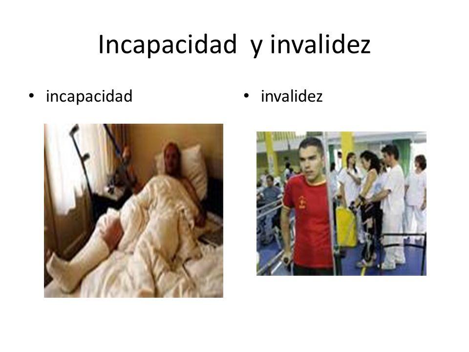 Incapacidad y invalidez