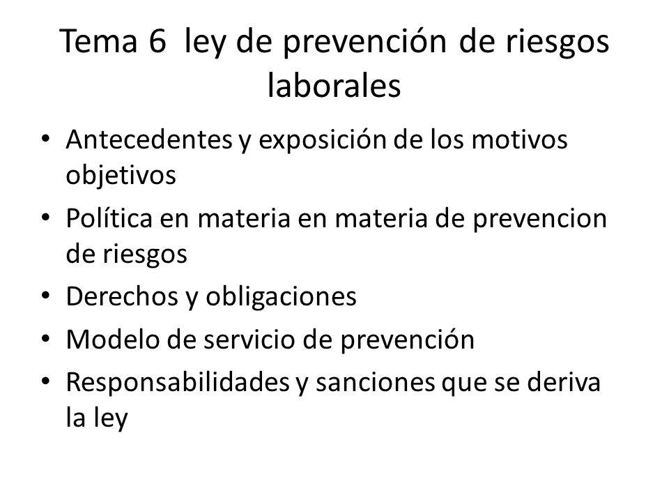 Tema 6 ley de prevención de riesgos laborales