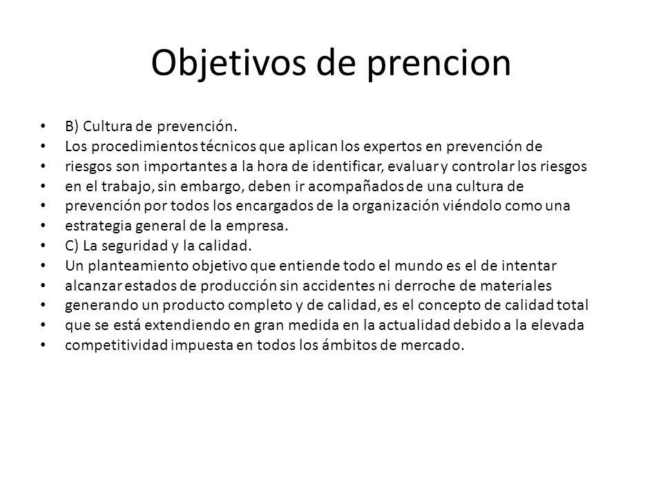 Objetivos de prencion B) Cultura de prevención.