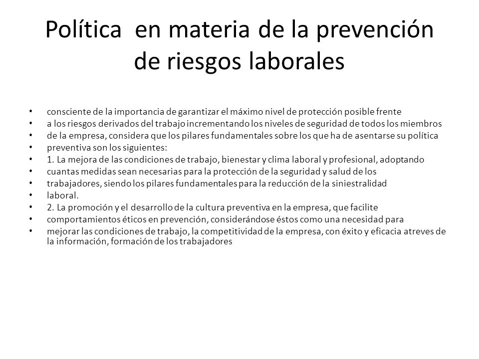 Política en materia de la prevención de riesgos laborales