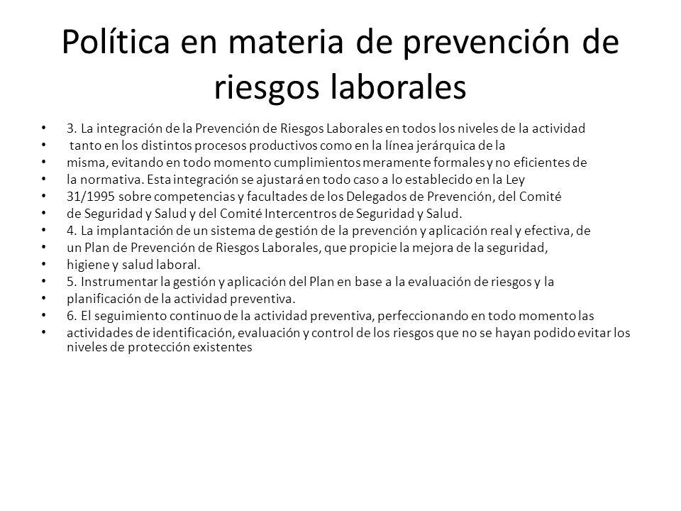 Política en materia de prevención de riesgos laborales