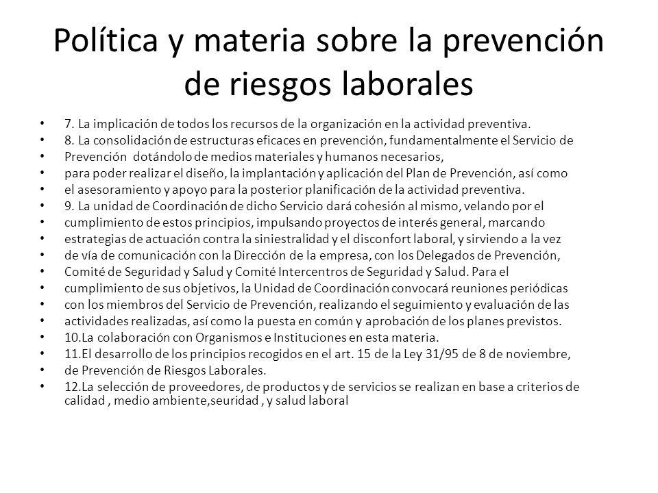 Política y materia sobre la prevención de riesgos laborales