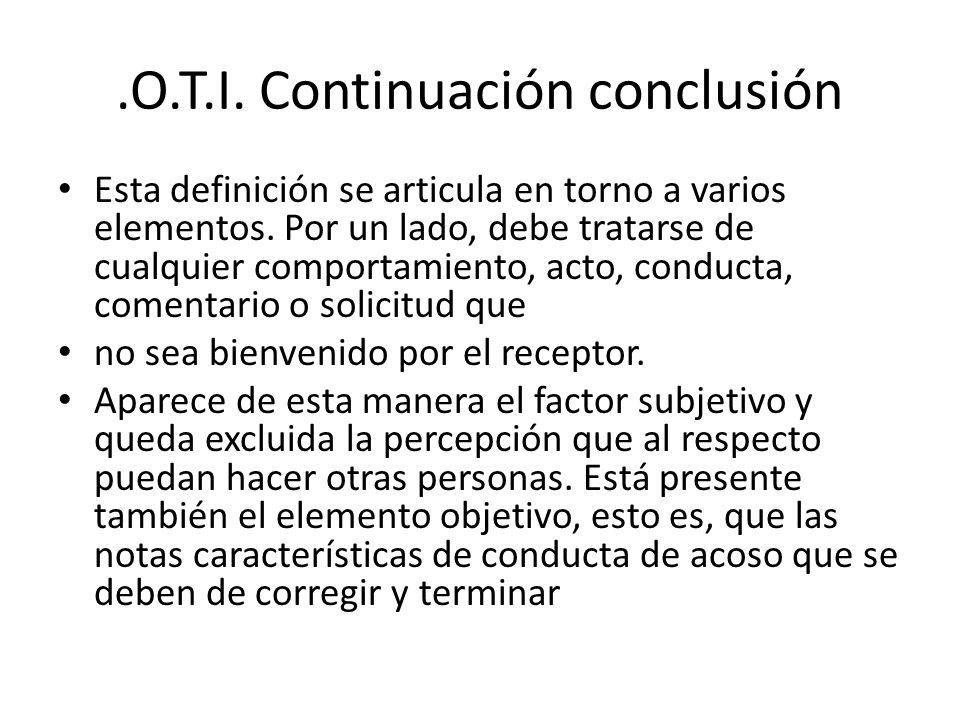 .O.T.I. Continuación conclusión