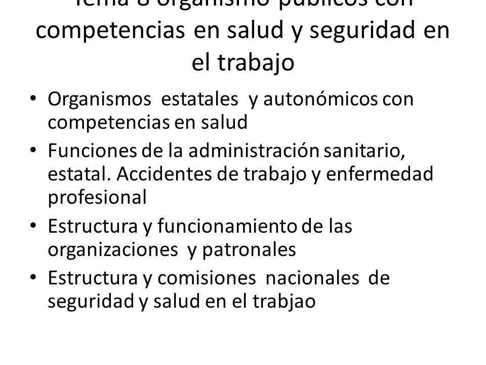 Tema 8 organismo públicos con competencias en salud y seguridad en el trabajo