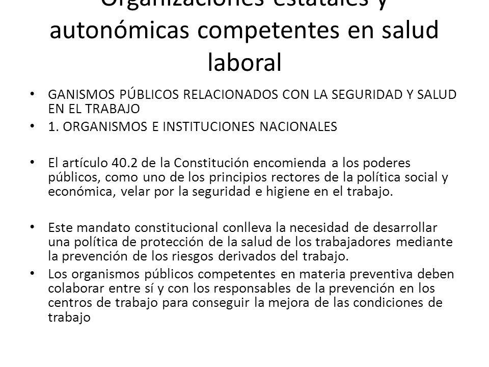 Organizaciones estatales y autonómicas competentes en salud laboral