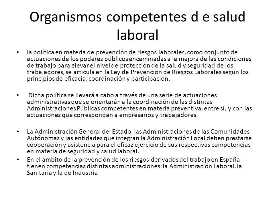 Organismos competentes d e salud laboral