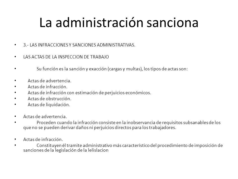 La administración sanciona