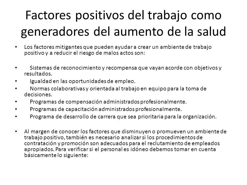 Factores positivos del trabajo como generadores del aumento de la salud