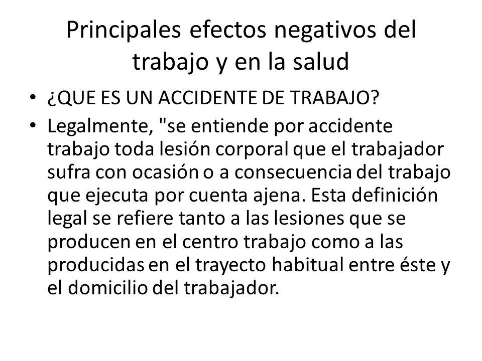 Principales efectos negativos del trabajo y en la salud