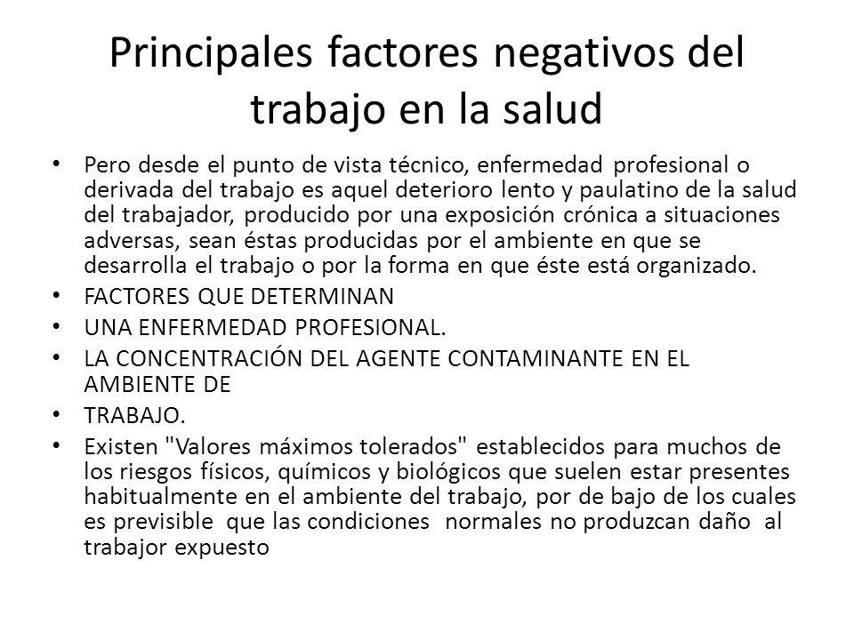 Principales factores negativos del trabajo en la salud
