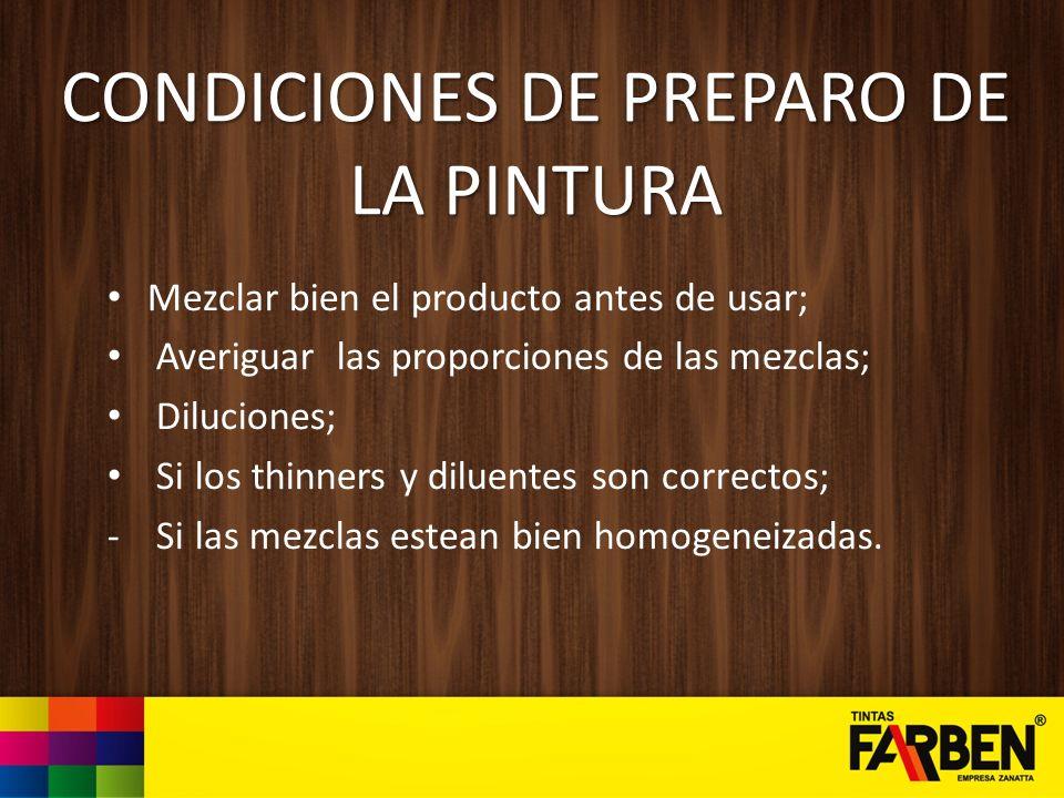 CONDICIONES DE PREPARO DE LA PINTURA