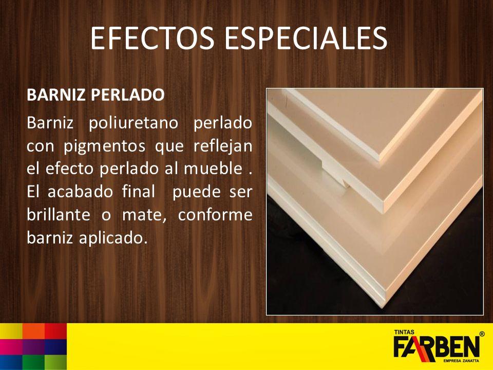 EFECTOS ESPECIALES BARNIZ PERLADO