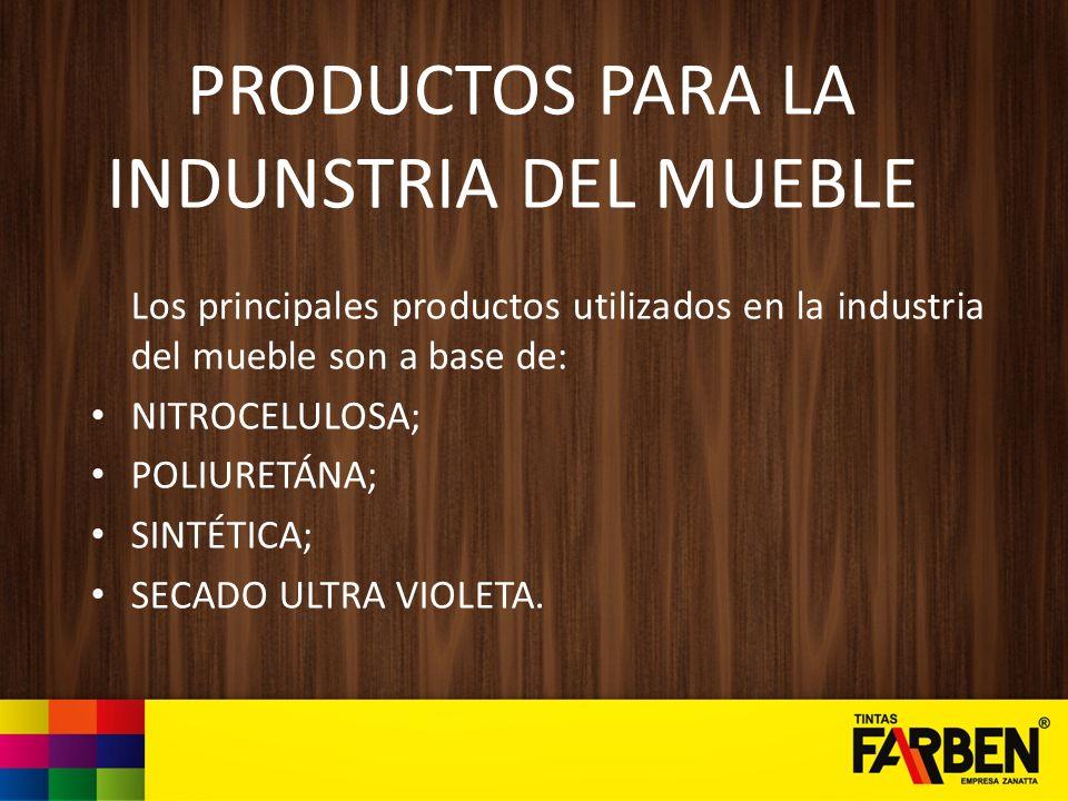 PRODUCTOS PARA LA INDUNSTRIA DEL MUEBLE