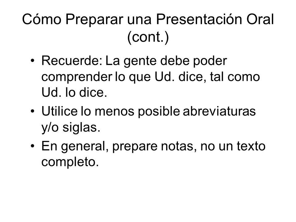 Cómo Preparar una Presentación Oral (cont.)