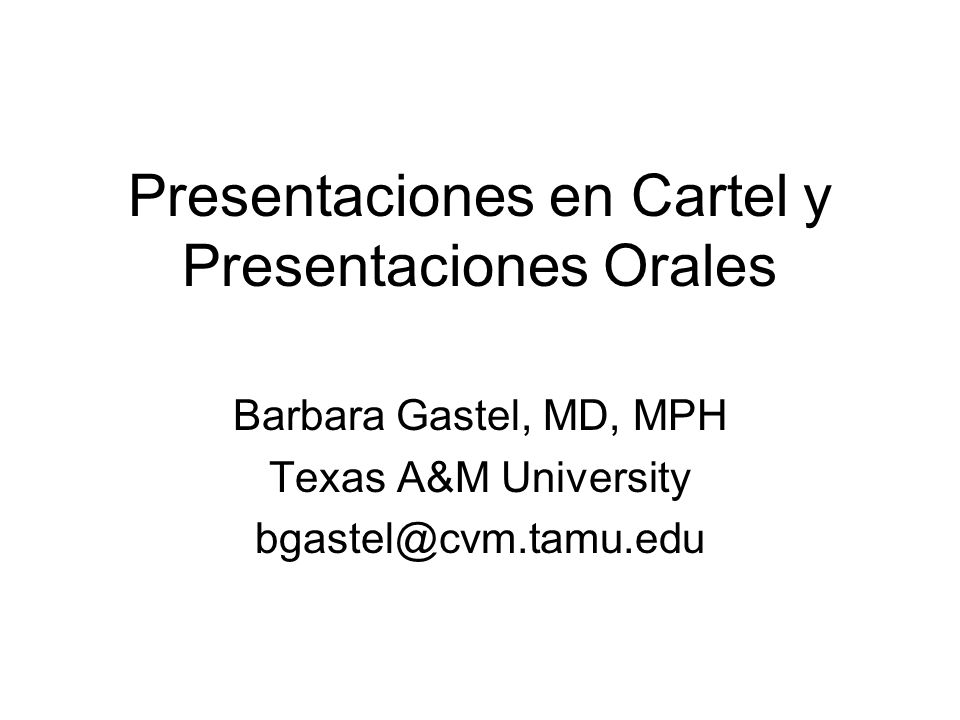 Presentaciones en Cartel y Presentaciones Orales