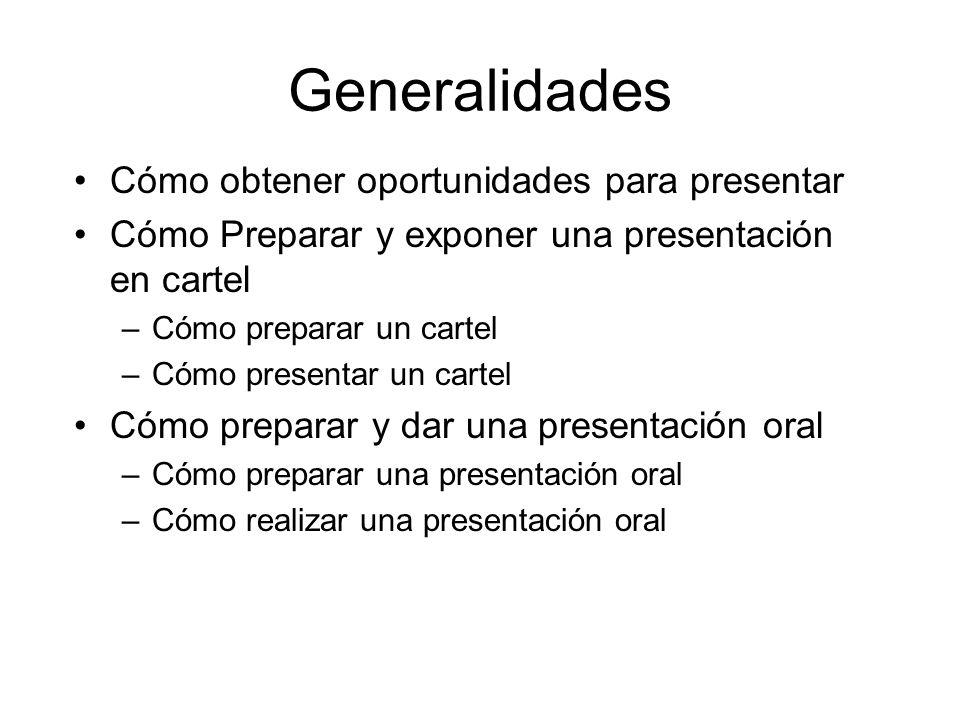 Generalidades Cómo obtener oportunidades para presentar