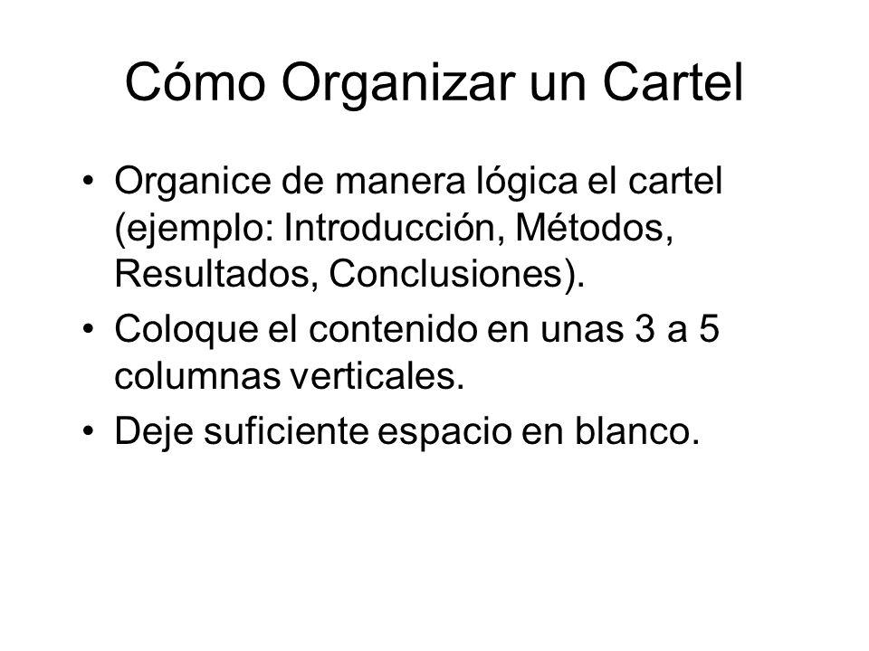 Cómo Organizar un Cartel