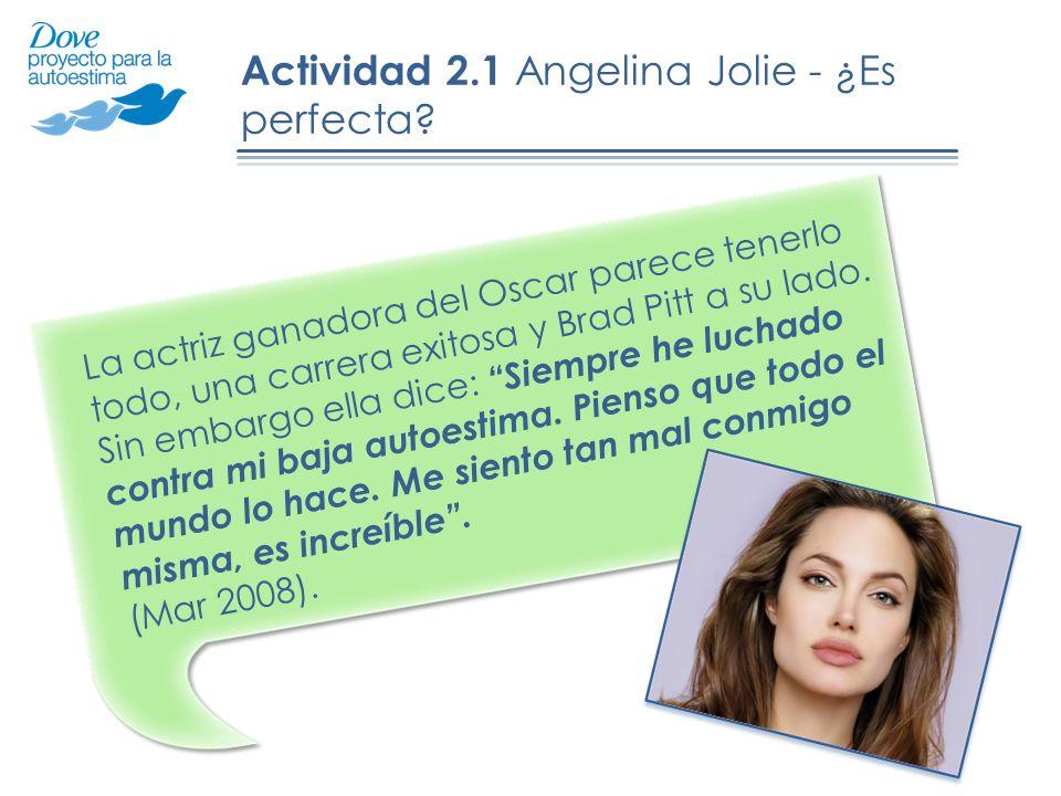 Actividad 2.1 Angelina Jolie - ¿Es perfecta