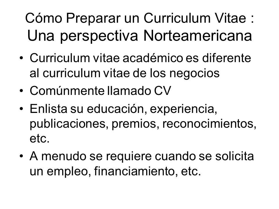 Cómo Preparar un Curriculum Vitae : Una perspectiva Norteamericana