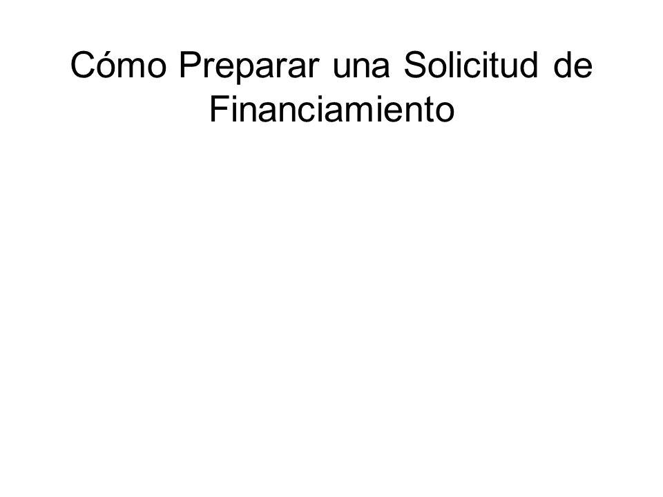 Cómo Preparar una Solicitud de Financiamiento