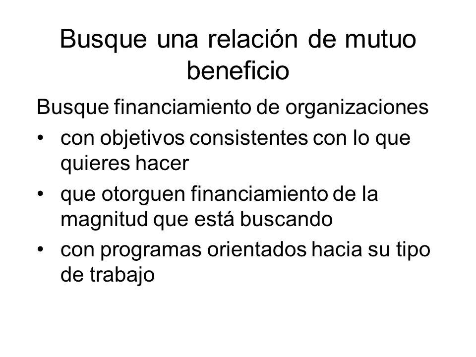 Busque una relación de mutuo beneficio