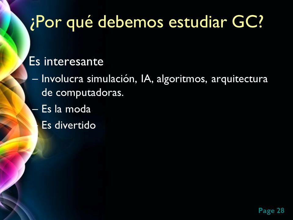 ¿Por qué debemos estudiar GC