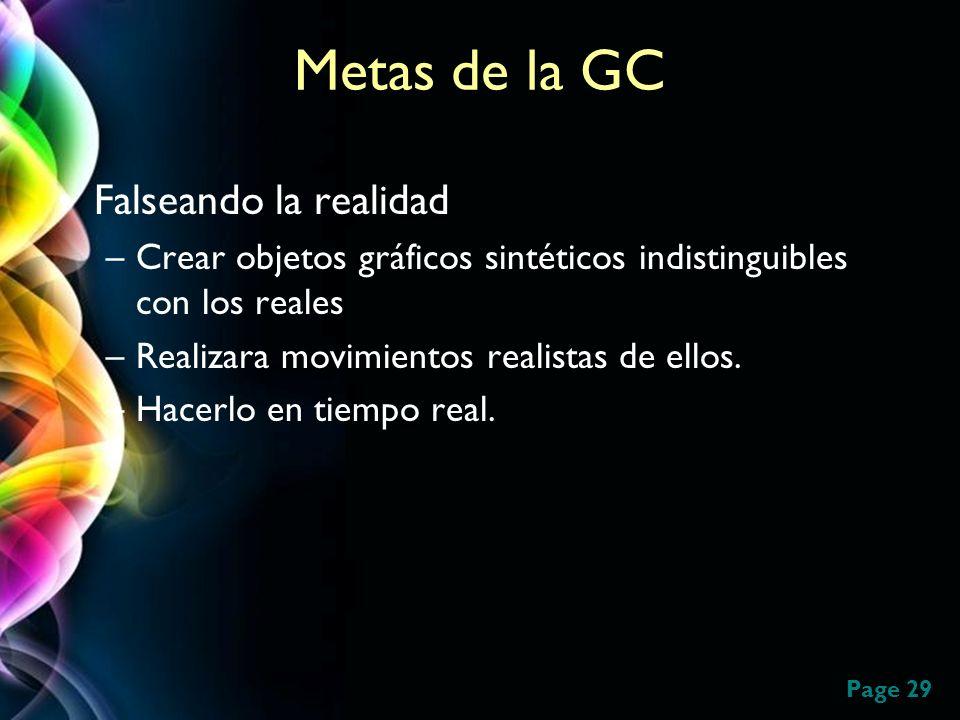 Metas de la GC Falseando la realidad