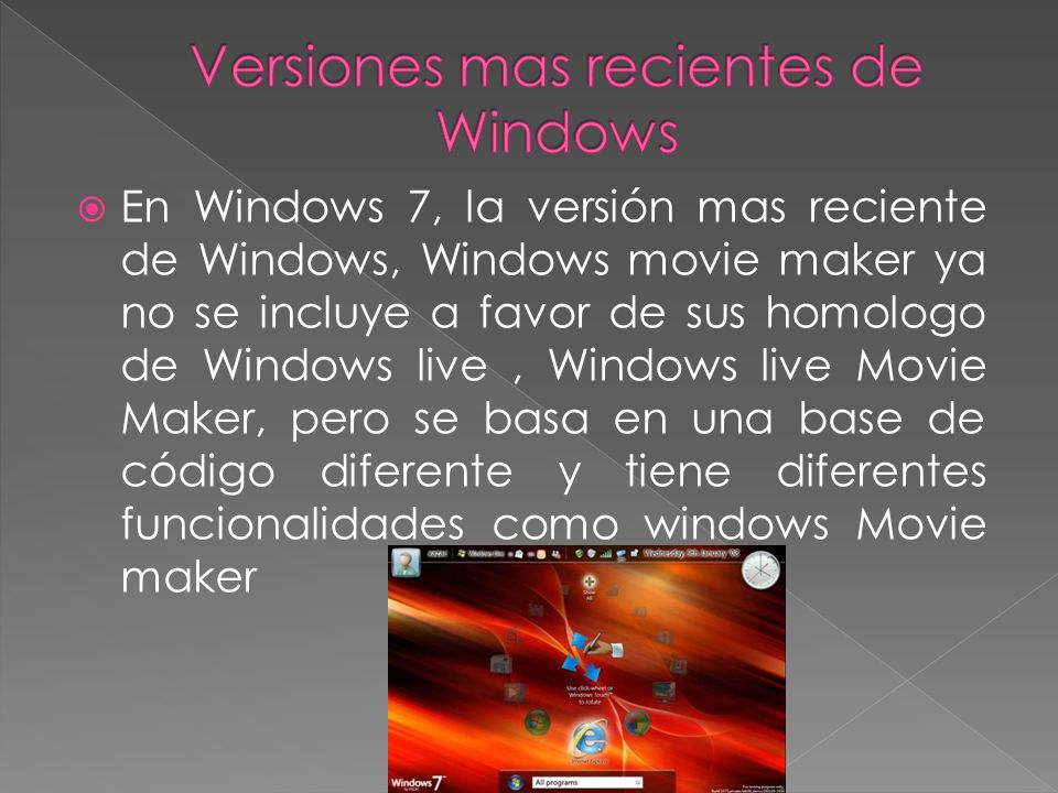 Versiones mas recientes de Windows