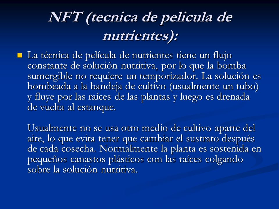 NFT (tecnica de pelicula de nutrientes):