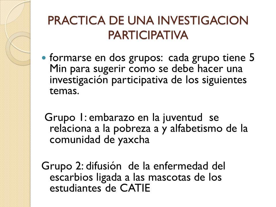 PRACTICA DE UNA INVESTIGACION PARTICIPATIVA