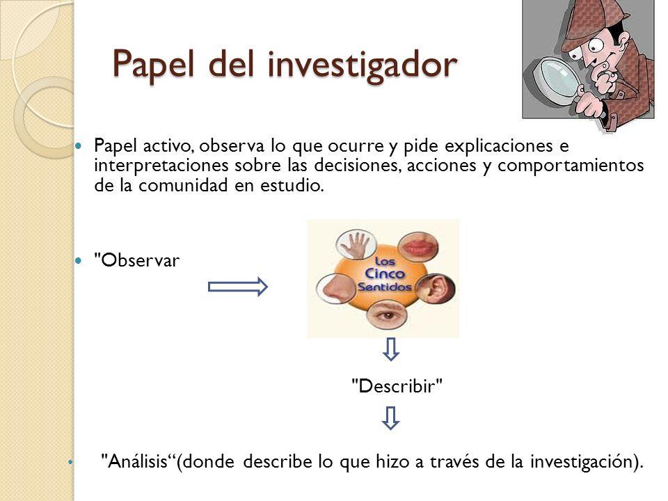 Papel del investigador