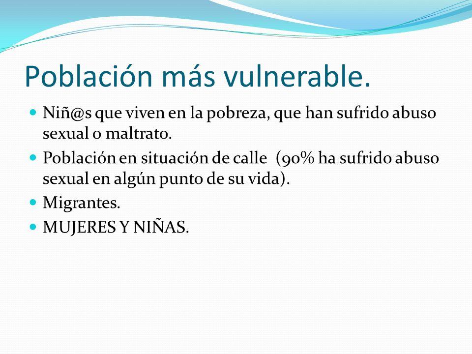 Población más vulnerable.