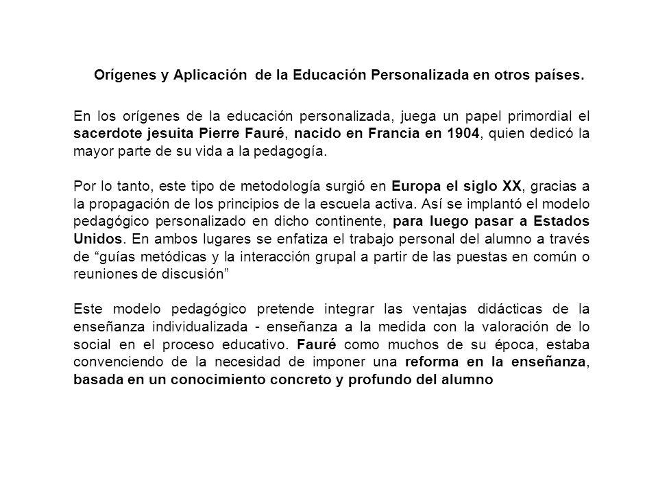 Orígenes y Aplicación de la Educación Personalizada en otros países.