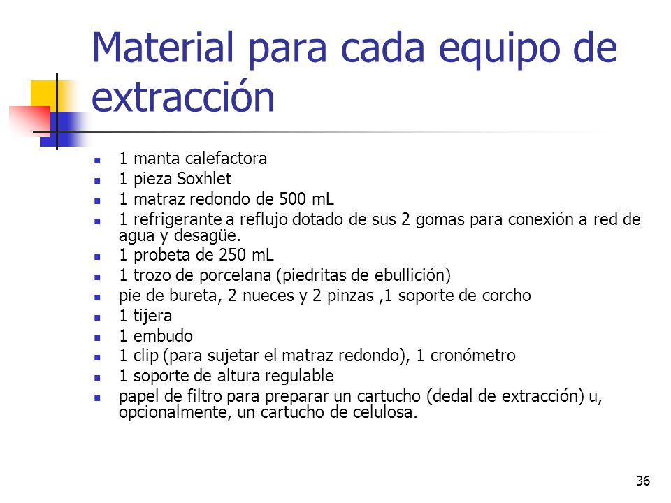 Material para cada equipo de extracción