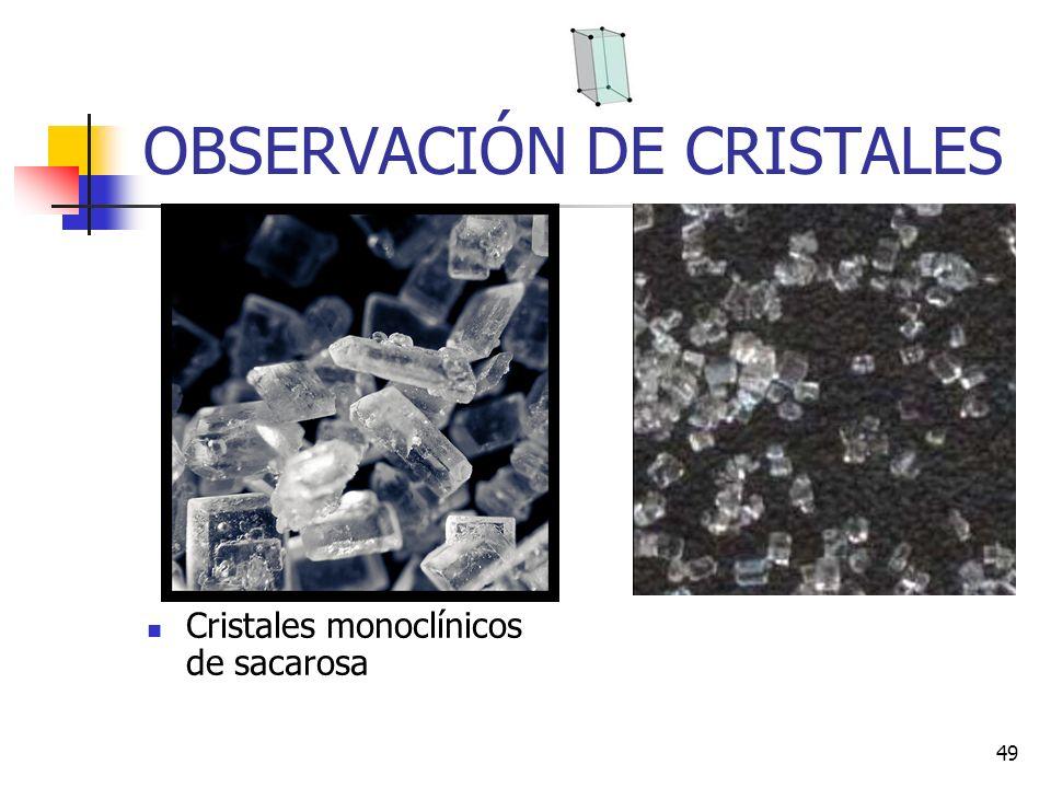 OBSERVACIÓN DE CRISTALES
