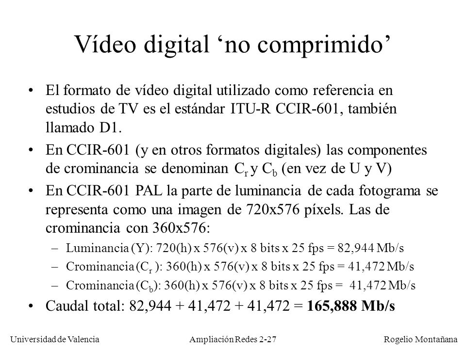 Vídeo digital 'no comprimido'